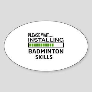 Please wait, Installing Badminton S Sticker (Oval)