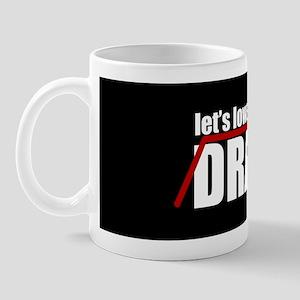 Lowercase the Drama Mug