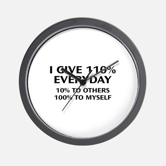 110 Percent Every Day Wall Clock