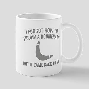It Came Back To Me Mug
