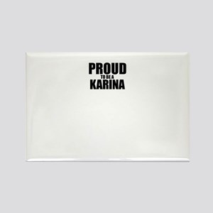Proud to be KARINA Magnets