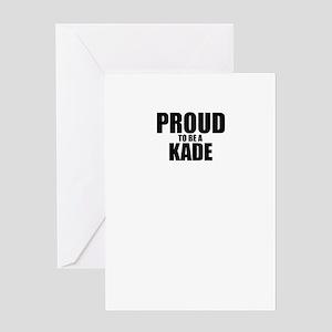 Proud to be KADE Greeting Cards