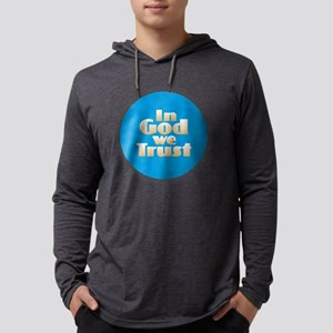 I God We Trust Long Sleeve T-Shirt
