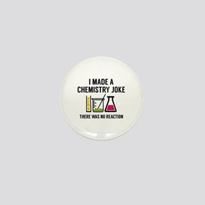 I Made A Chemistry Joke Mini Button