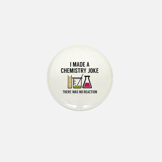 I Made A Chemistry Joke Mini Button
