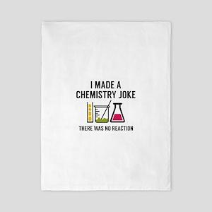 I Made A Chemistry Joke Twin Duvet