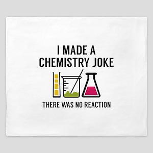 I Made A Chemistry Joke King Duvet