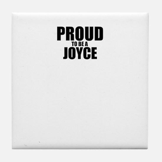 Proud to be JOYCE Tile Coaster