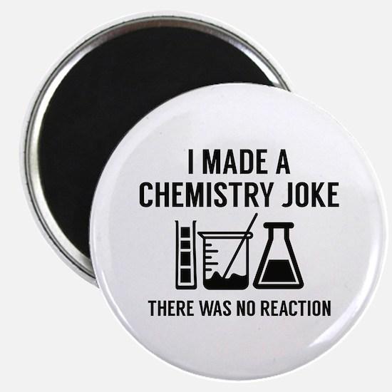 I Made A Chemistry Joke Magnet