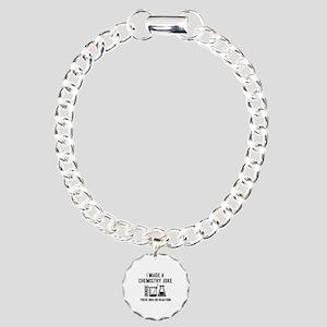 I Made A Chemistry Joke Charm Bracelet, One Charm