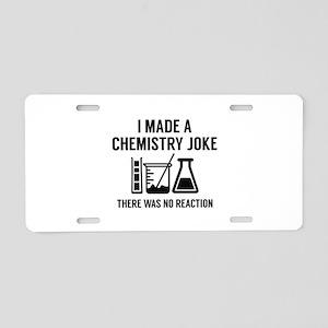 I Made A Chemistry Joke Aluminum License Plate
