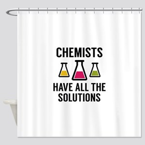Chemists Have All The Solutions Shower Curtain
