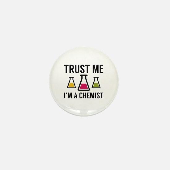 Trust Me I'm A Chemist Mini Button