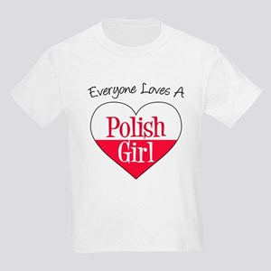 Everyone Loves A Polish Girl T-Shirt