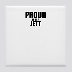 Proud to be JETT Tile Coaster