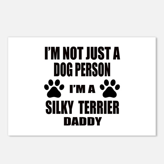 I'm a Silky Terrier Daddy Postcards (Package of 8)