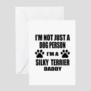 I'm a Silky Terrier Daddy Greeting Card