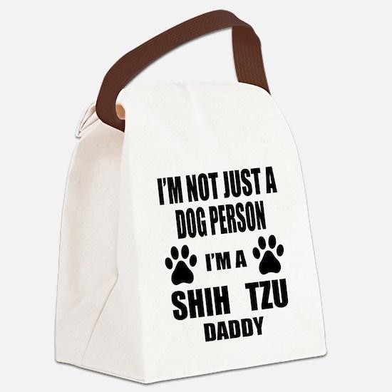 I'm a Shih Tzu Daddy Canvas Lunch Bag