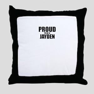 Proud to be JAYDEN Throw Pillow