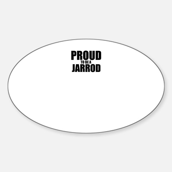 Proud to be JARROD Decal
