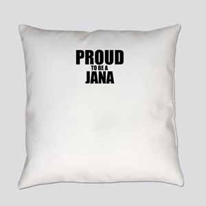 Proud to be JANA Everyday Pillow