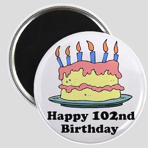 Happy 102nd Birthday Magnet