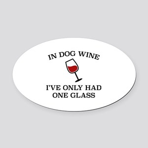 In Dog Wine Oval Car Magnet
