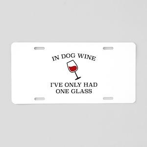 In Dog Wine Aluminum License Plate