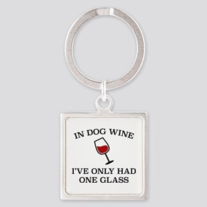 In Dog Wine Square Keychain