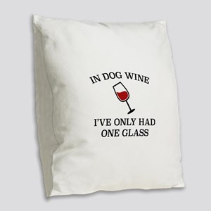 In Dog Wine Burlap Throw Pillow