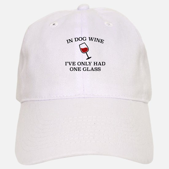 In Dog Wine Baseball Baseball Cap