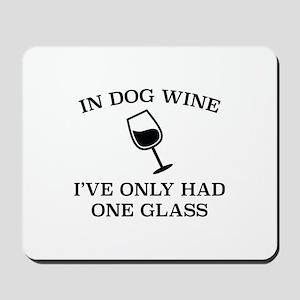 In Dog Wine Mousepad