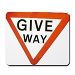 Give Way Mousepad