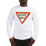 Give Way Long Sleeve T-Shirt