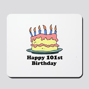 Happy 101st Birthday Mousepad