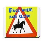 Pass wide and slow Mousepad