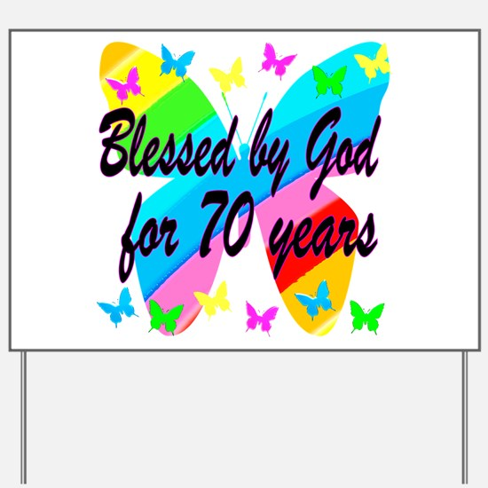 70TH BLESSING Yard Sign