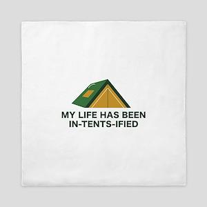 My Life Has Been In-Tents-Ified Queen Duvet