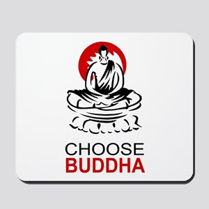 Choose Buddha Mousepad