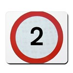 Speed sign - 2 Mousepad