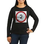 Speed sign - 2 Long Sleeve T-Shirt