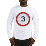 Speed sign 3 Long Sleeve T-Shirt