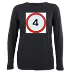 Speed sign 4 Plus Size Long Sleeve Tee