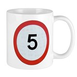 Speed sign 5 Mugs