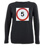 Speed sign 5 Plus Size Long Sleeve Tee