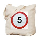 Speed sign 5 Tote Bag