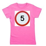 Speed sign 5 Girl's Tee