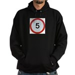 Speed sign 5 Hoody