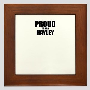 Proud to be HAYLEY Framed Tile
