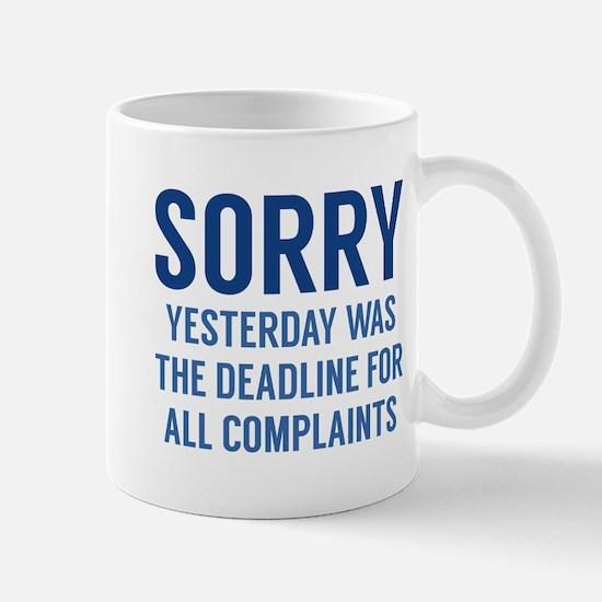Complaints Deadline Mug